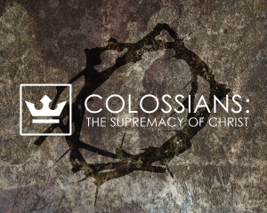 Colossians_SermonSeries