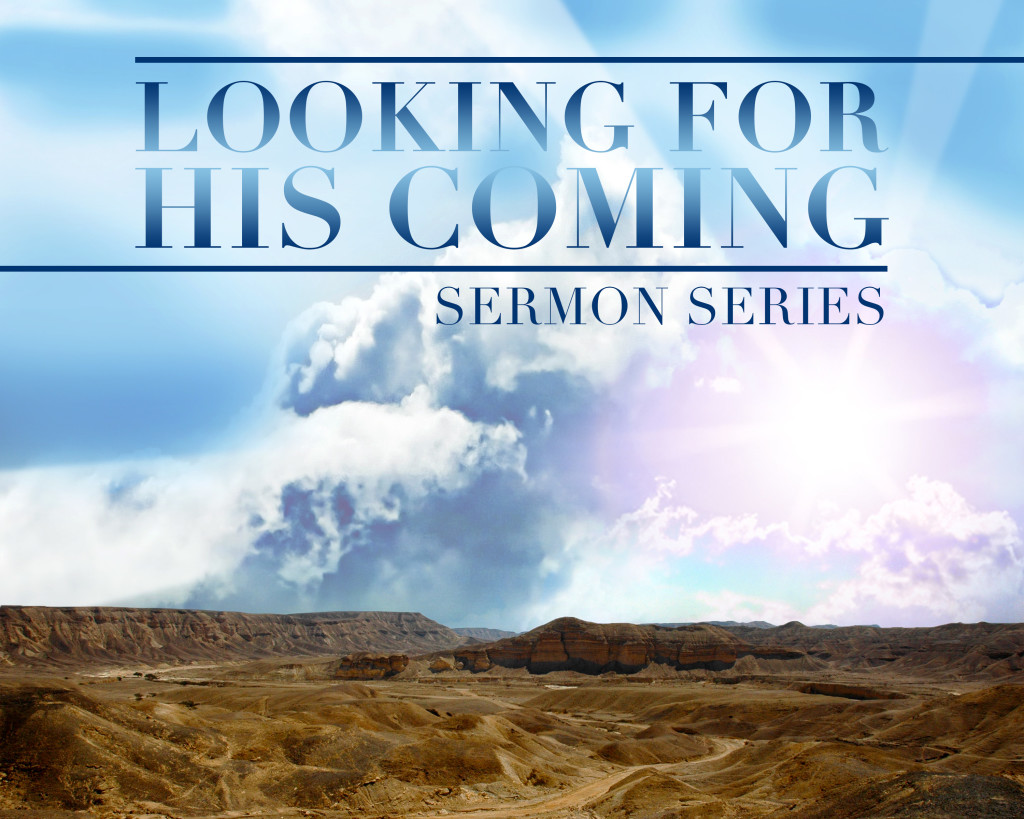LookingForHisComing_SermonGraphic
